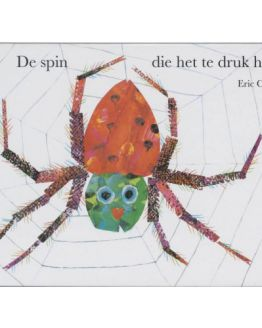 De spin die het te druk had
